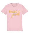 T-shirt - Deaf & Proud