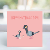 Card - 'Happy Mothers day' - Pigeon  LGP