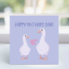 Card - 'Happy Mothers day' - Geese  LGP