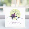 Greeting Card - Two for Joy LGP