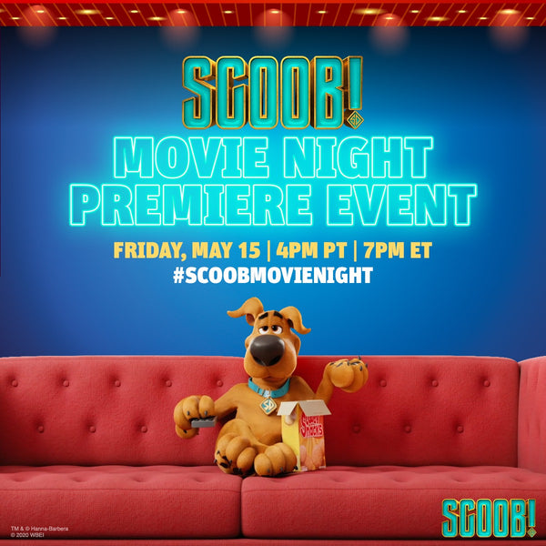 SCOOB! MOVIE NIGHT Premiere