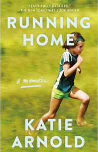 Running Home - Katie Arnold