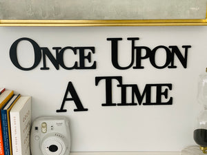 Once Upon A Time Sign (Version 2)