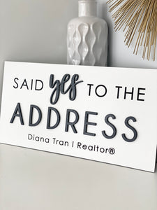 Personalized Said Yes to the Address Sign