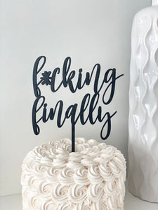 Fucking Finally Wedding Cake Topper