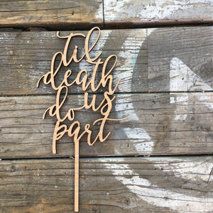 "Til Death Do Us Part Cake Topper, 5""W"