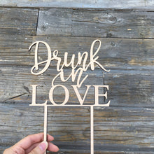 "Load image into Gallery viewer, Drunk in Love Cake Topper 6""W (Version 1)"