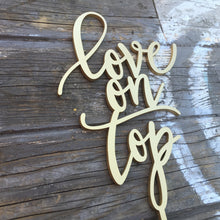 "Load image into Gallery viewer, Love on Top Cake Topper, 5.5""W"