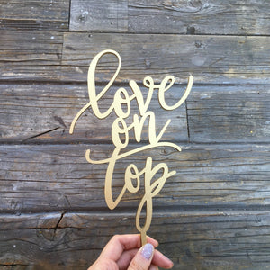 "Love on Top Cake Topper, 5.5""W"