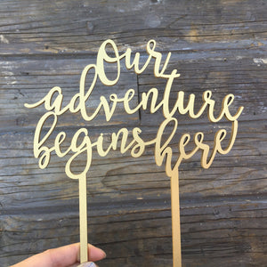 "Our Adventure Begins Here Cake Topper, 6""W"