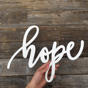 "Hope Sign, 13""W"