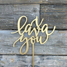 "Load image into Gallery viewer, I Lava You Cake Topper, 6""W"