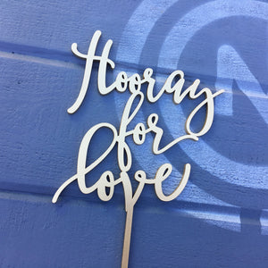 "Hooray for Love Cake Topper, 6""W"