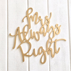 Mr Right & Mrs Always Right Chair Signs