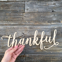 "Load image into Gallery viewer, Thankful Sign, 14""W"