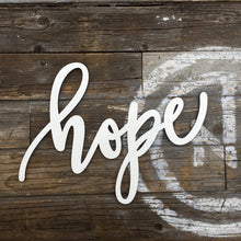 "Load image into Gallery viewer, Hope Sign, 13""W"