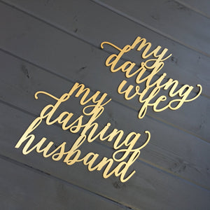 My Darling Wife & My Dashing Husband Chair Signs