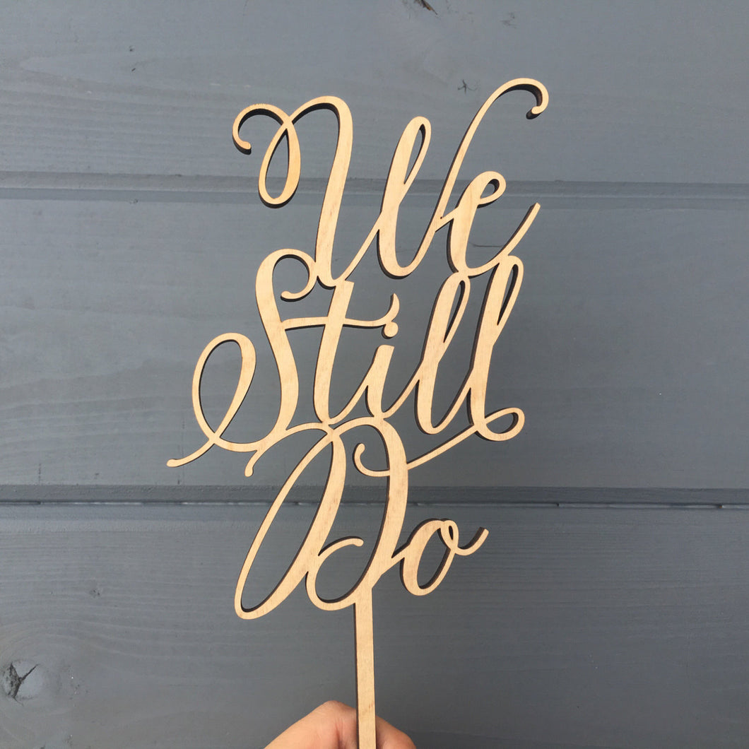 We Still Do Cake Topper, 5