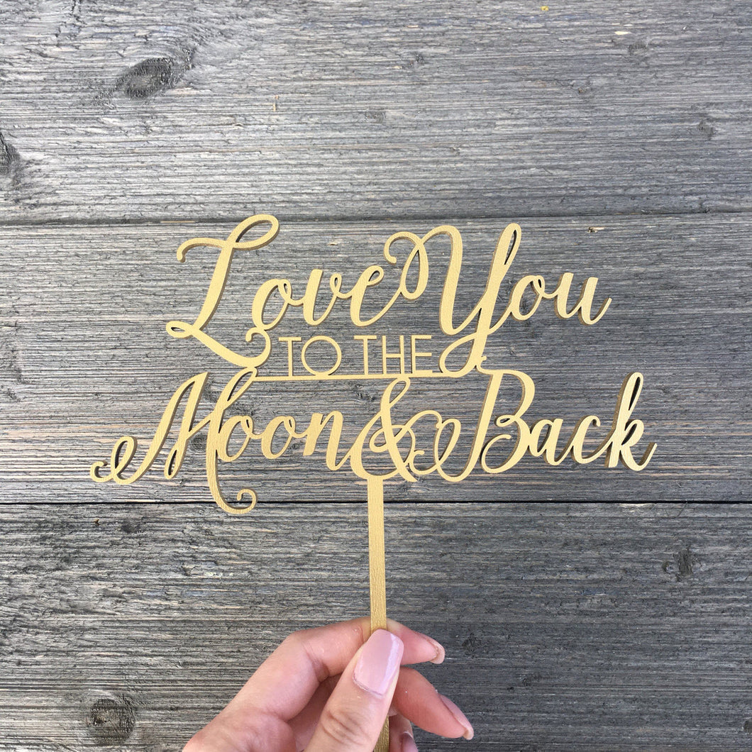 Love You to the Moon & Back Cake Topper, 7