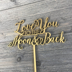 "Love You to the Moon & Back Cake Topper, 7""W"