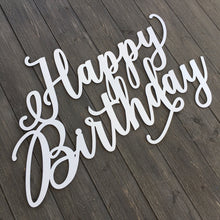 "Load image into Gallery viewer, Happy Birthday Sign, 30"" x 20"""