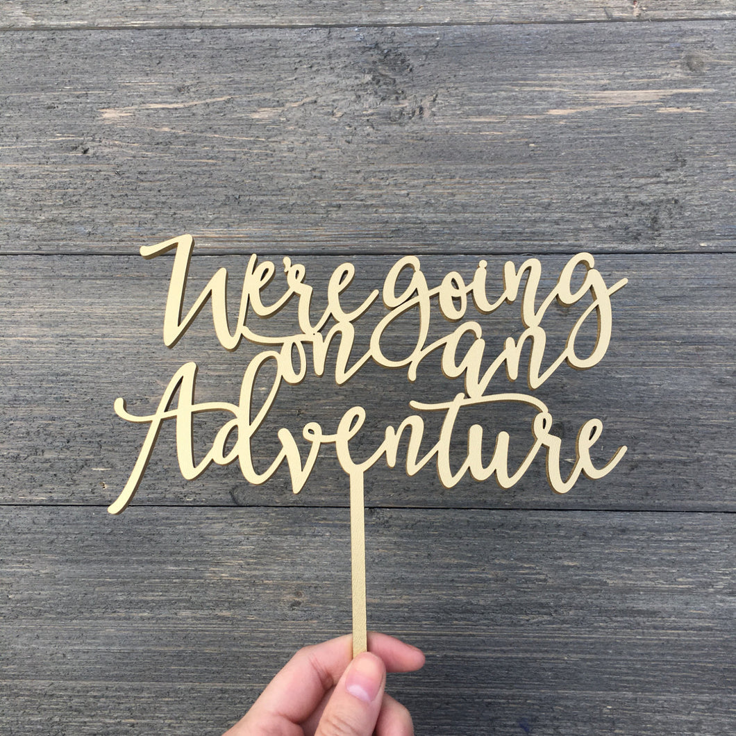 We're Going on an Adventure Cake Topper, 7