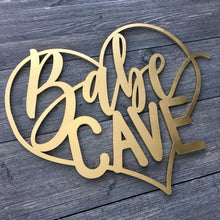 "Load image into Gallery viewer, Babe Cave Heart Sign, 14""W x 11.5""H"