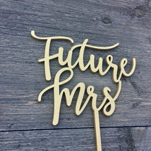 "Load image into Gallery viewer, Future Mrs Cake Topper, 6""W"
