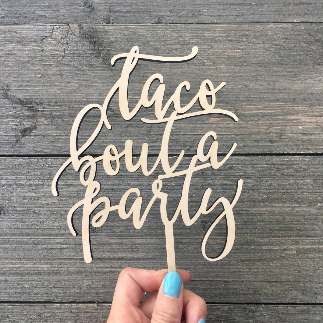 Taco Bout A Party Cake Topper, 5