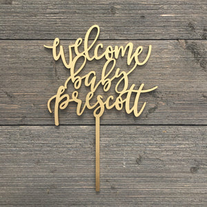 "Welcome Baby Name Cake Topper, 6""W"