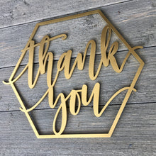 "Load image into Gallery viewer, Thank You Sign, 14""x12"""