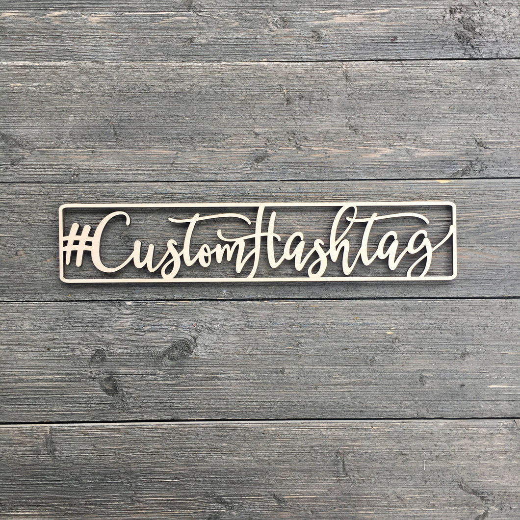 Personalized Hashtag Sign, 15