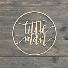 "Load image into Gallery viewer, Little Man Circle Sign, 12""D"