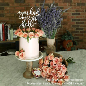 "You Had Me At Hello Cake Topper, 6""W"