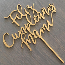 "Load image into Gallery viewer, Feliz Cumpleanos Mami Cake Topper, 6.5""W"