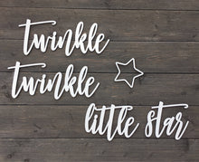 Load image into Gallery viewer, Twinkle Twinkle Little Star Sign