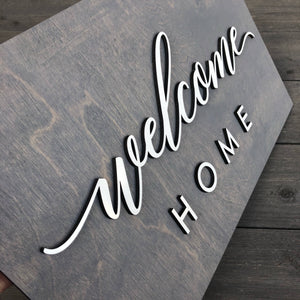 "Welcome Home Plank Sign, 15""x9"""