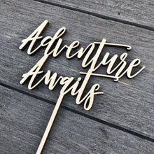 "Load image into Gallery viewer, Adventure Awaits Cake Topper, 6""W"