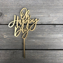 "Load image into Gallery viewer, Oh Happy Day Cake Topper, 5.5""W"