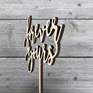 "Forever Yours Cake Topper, 6""W"