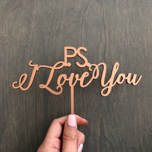 "P.S. I Love You Cake Topper, 7""W"