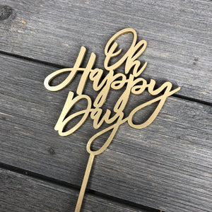 "Oh Happy Day Cake Topper, 5.5""W"