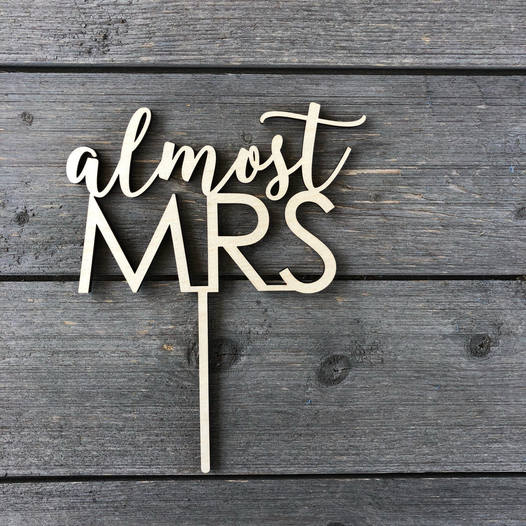 Almost Mrs Cake Topper, 6.5
