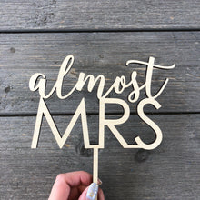 "Load image into Gallery viewer, Almost Mrs Cake Topper, 6.5""W"