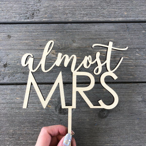 "Almost Mrs Cake Topper, 6.5""W"