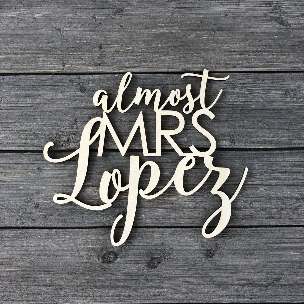 Personalized Almost Mrs Name Chair Sign, 12