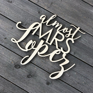 "Personalized Almost Mrs Name Chair Sign, 12""W"