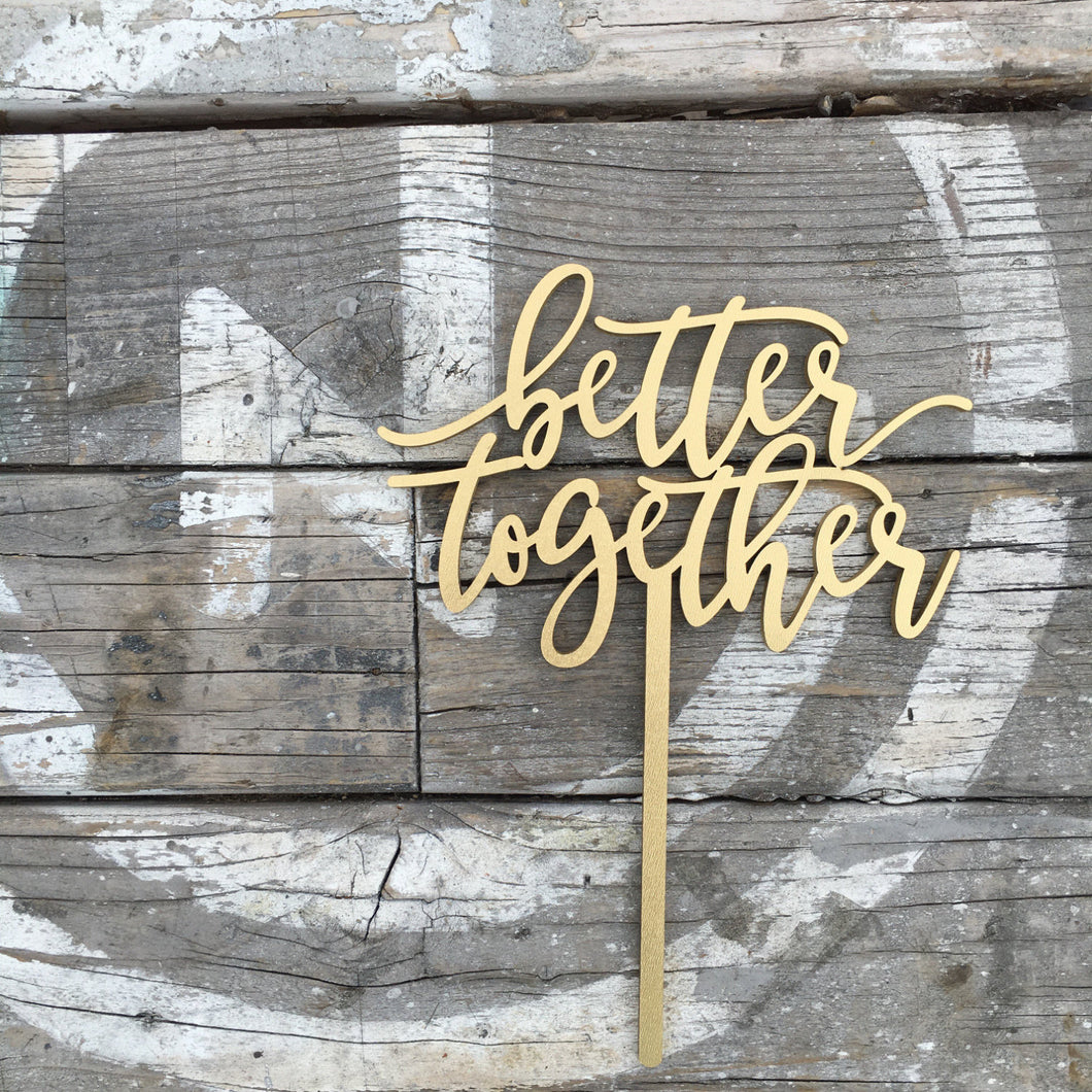 Better Together Cake Topper, 6