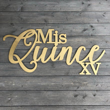 "Load image into Gallery viewer, Mis Quince XV Sign, 35""x15.5"""