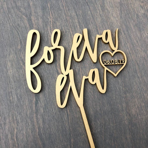 "Personalized Foreva Eva with Date Cake Topper, 6""W"